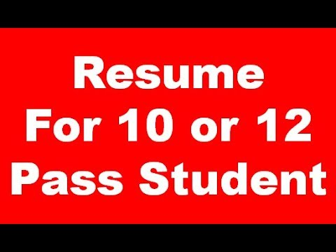 How to Make Resume 10 or 12 Pass Student For Professional Look Resume Apply For Any Jobs