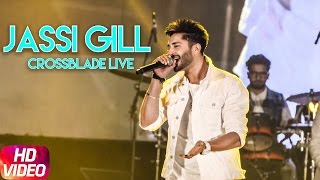 Jassi Gill ( Live ) | Crossblade Music Festival | Jan 28 | Speed Records