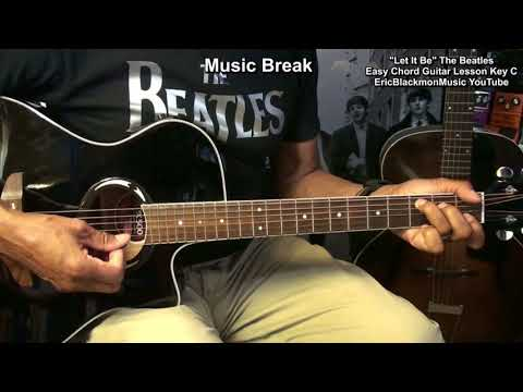 How To Play LET IT BE By The Beatles On Acoustic Guitar Lesson EASY CHORDS & MELODY