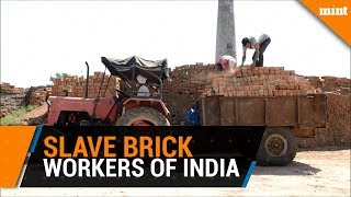 Indian brick workers treated 'worse than slaves', says NGO