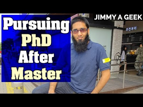 Is Pursuing PhD After Master is a Good Choice ?