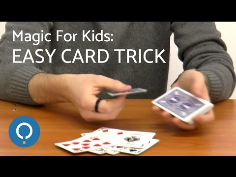 Magic For Kids: Easy Card Trick