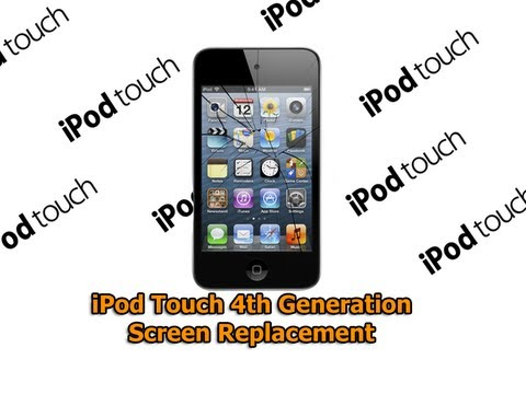 iPod Touch 4th Generation Screen Replacement