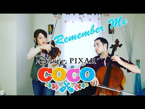 Coco Remember Me (Recuerdame) violin and cello cover   disney pixar