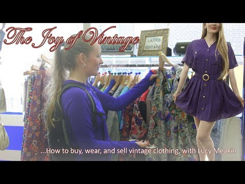 How to Buy, Wear and Sell Vintage Clothing -