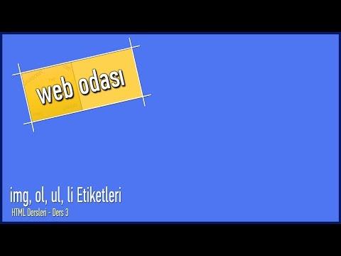 HTML Dersleri - Ders 3 - img, ol, ul, li Etiketleri