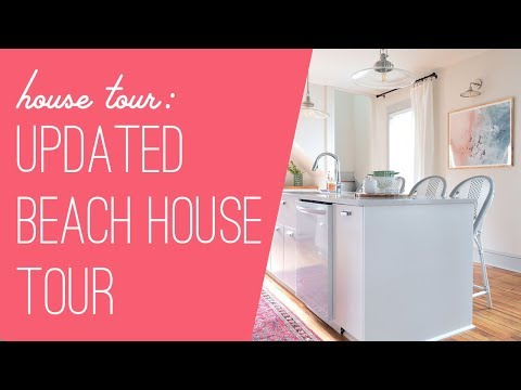Updated Beach House Tour - March 2018