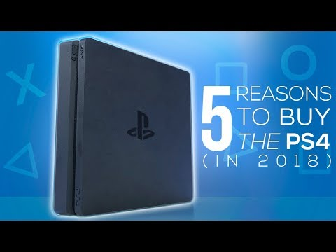 5 Reasons To Buy A PS4 In 2018!