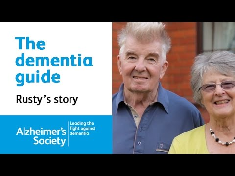 Comfort in a diagnosis - Rusty and Ann's dementia story: The dementia guide