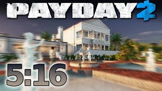 Payday 2 - Scarface Mansion - Speedrun 5:16 M [solo - Ds/od]