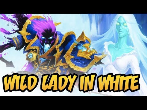 Hearthstone: Wild Lady In White!