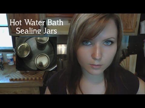 Sealing Canning Jars Hot Water Bath