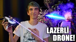 ABARTTIM! LAZERLİ DRONE YAPTIK! (5.500mw)