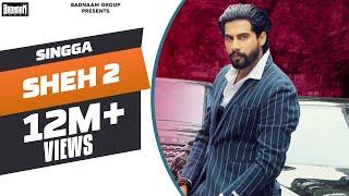 SHEH 2: (Official Song) Singga Ft Ellde   Latest Punjabi Songs 2019   Badnaam Group