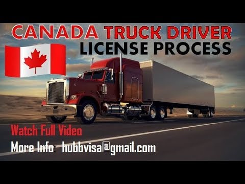 CANADA TRUCK DRIVER LICENSE/ how to apply/ cost / process.