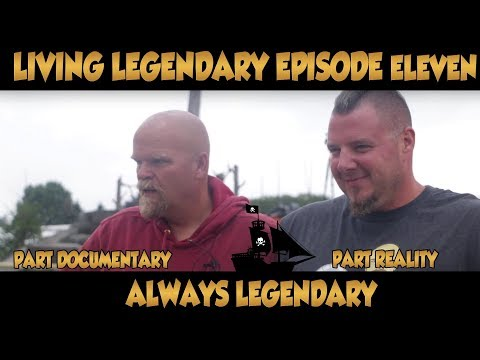 Living Legendary: The Show Episode Eleven {Part Documentary - Part Reality - Always Legendary}