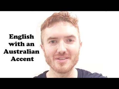 Speaking English (with an AUSTRALIAN accent)