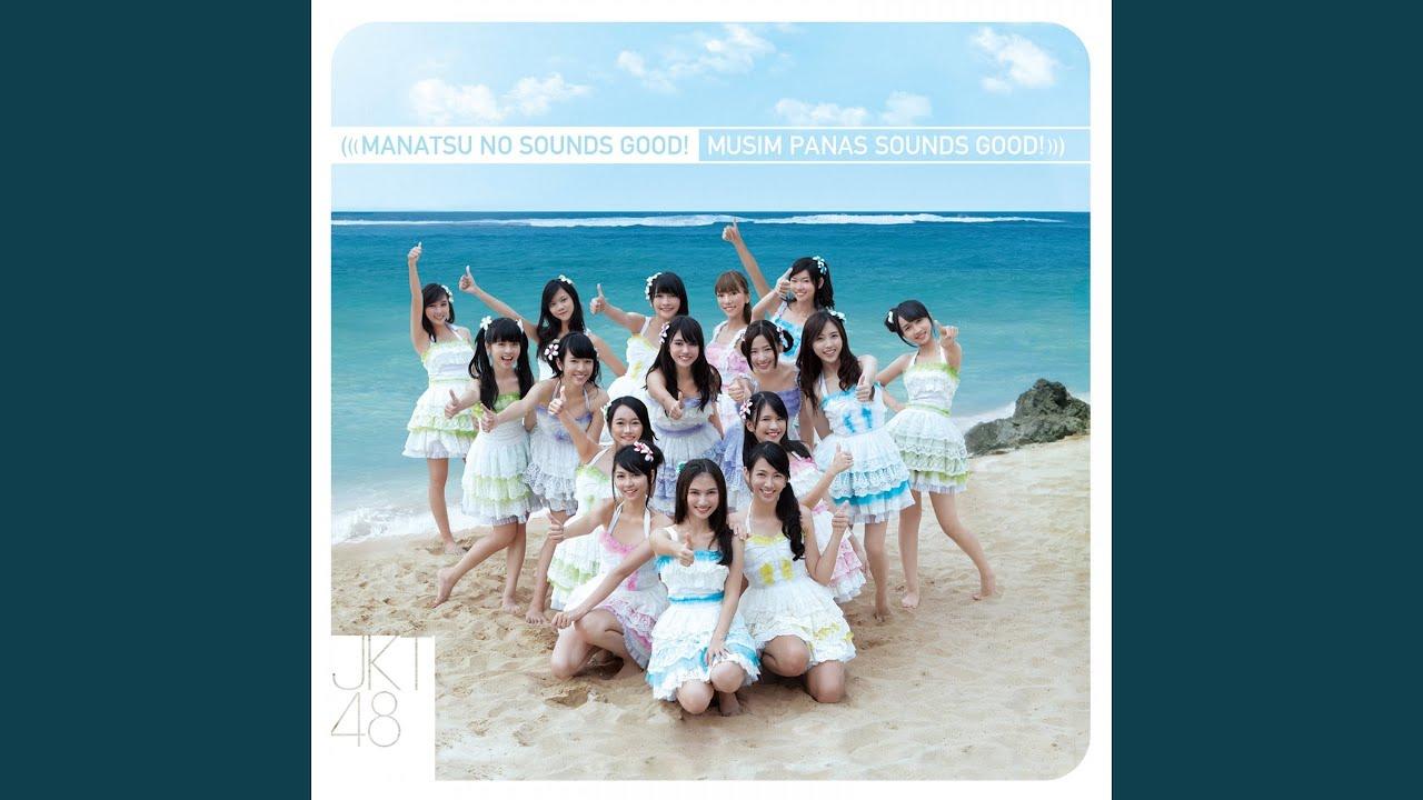 Download JKT48 - Manatsu No Sounds Good (Summer Love Sounds Good!) MP3 Gratis