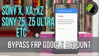 Sony Xperia Z5 Premium Dual e6883 E6633-E6683 google account lock