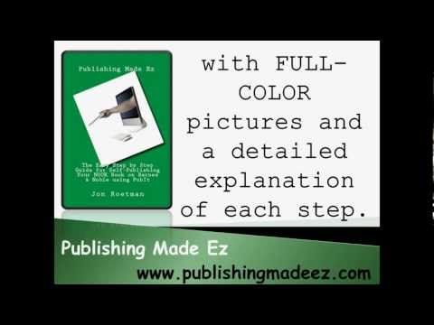 Easy Step by Step Guide for Self-Publishing Your NOOK Book on Barnes & Noble using PubIt Book Review