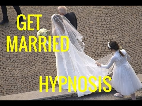 Hypnosis:   Decide to Get Married. Attract a Marriage! Get Married now!