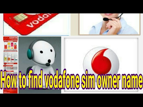 how to find owner name of vodafone sim card