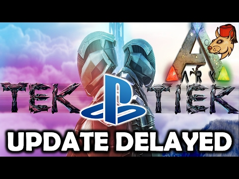 Ark Tek Tier PS4 Delayed Again WTF - Comments Moderators Bday Shout Out