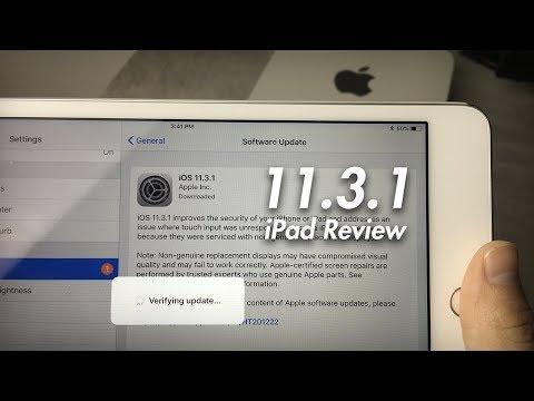 iOS 11.3.1 iPad Review