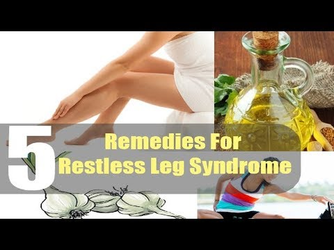 5 Home Remedies for Restless Legs Syndrome.