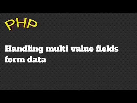 Handling multi value fields form data in php