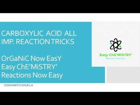CARBOXYLIC ACIDS REACTION TRICKS|| CHEMICAL REACTION TRICKS || ORGANIC NOW EASY
