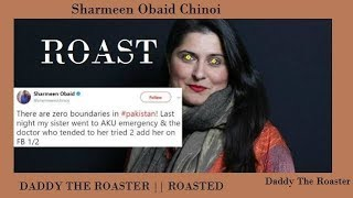 Doctor HARRASSED Sharmeen Obaid