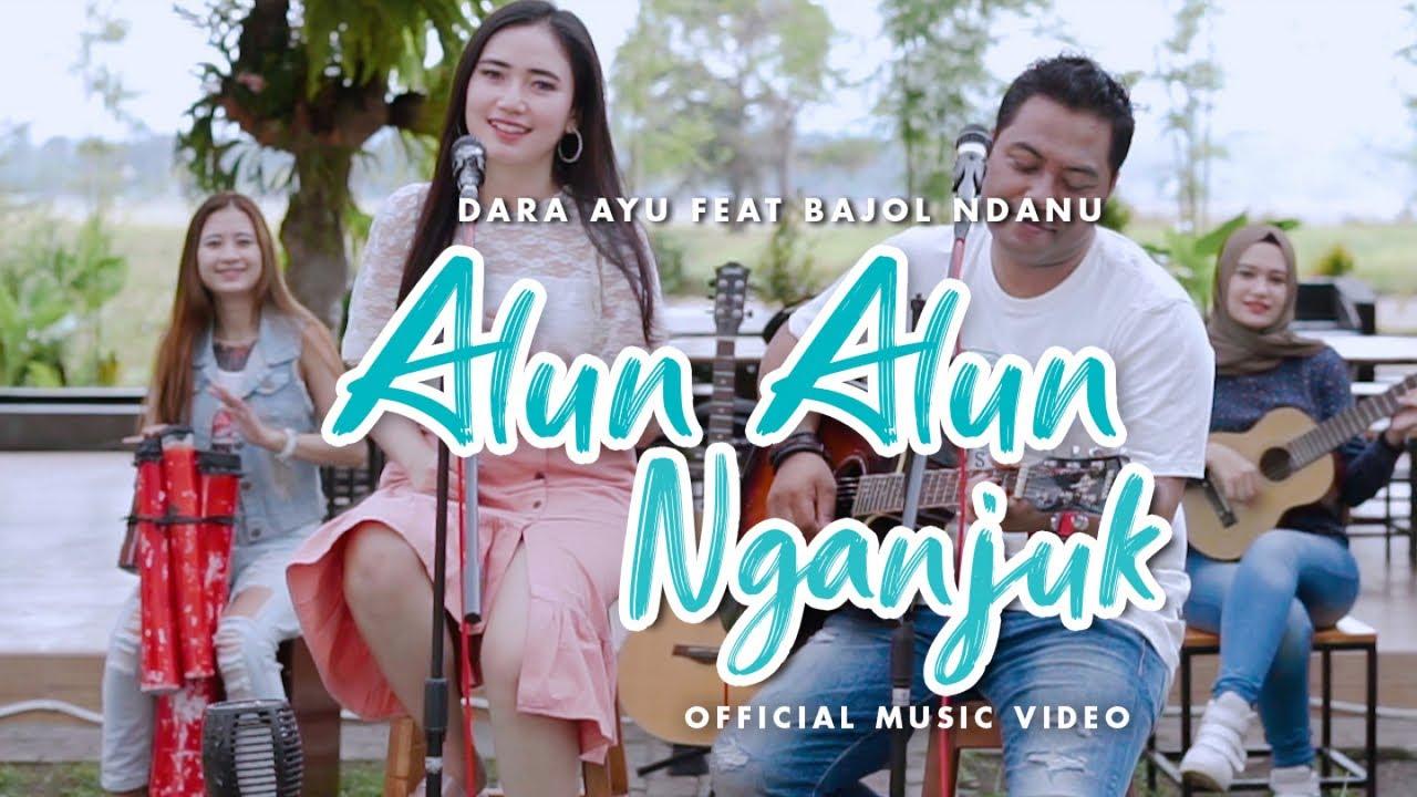 Download Dara Ayu Ft. Bajol Ndanu - Alun Alun Nganjuk (Official Music Video) | KENTRUNG MP3 Gratis
