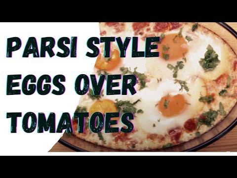How to make Tamota par Eida (Baked eggs and tomatoes) Parsi Dish