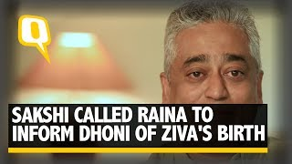 Sakshi Had to Call Raina to Inform Dhoni of Ziva