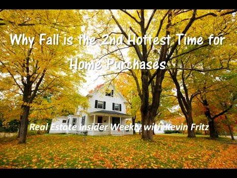 Why Fall is the 2nd Hottest Time for Home Purchases