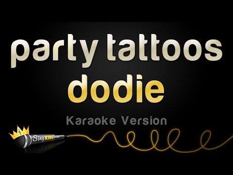 dodie - party tattoos (Karaoke Version)