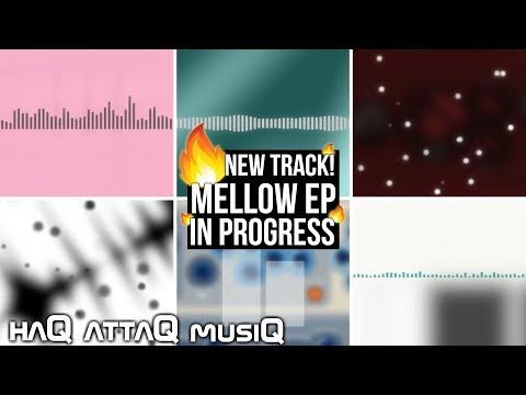 New Track │ Hör du mig │ Mellow EP / ALBUM coming along - haQ attaQ