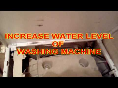 INCREASE WATER LEVEL OF YOUR WASHING MACHINE