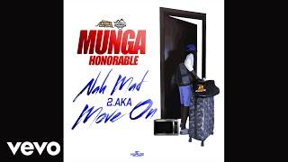 Munga Honorable - Move On (Nah Mad Ova Nuh Gyal Pt.2)