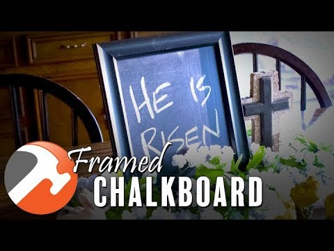 DIY Decorative Framed Chalkboard