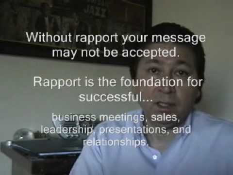 How to create Instant Rapport...for sales, business, job interviews, leadership, presentations.