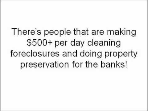Cleaning Foreclosed Homes: Make $500+ a Day - Property Preservation Business is Recession-Proof