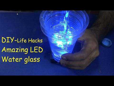 DIY - How To A Make Amazing LED Water Glass