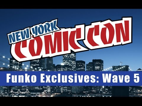 2016 New York Comic Con Funko Exclusives: Wave Five!
