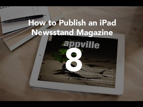 Setting up Subscriptions - Part 8 - How to Publish an iPad Newsstand Magazine