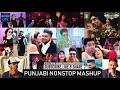 Punjabi Mashup 2019 || Non Stop Remix Mashup Songs 2019