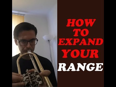 How to expand your range on the trumpet