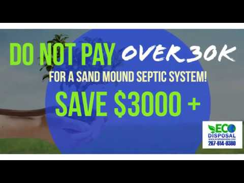 Sand Mound Septic Cost in PA 267-614-0380 Sand Mound Septic System Installation Cost in PA