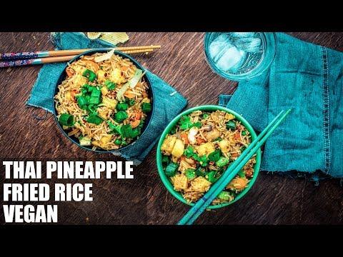 How to Make Thai Pineapple Fried Rice - Vegan Recipe Video | Quick & Easy Rice
